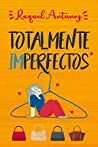Totalmente imperfectos