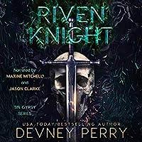 Riven Knight (Tin Gypsy, #2)