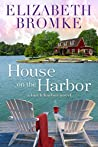 House on the Harbor (Birch Harbor, #1)