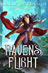 Raven's Flight (The Raven and Crown #1)
