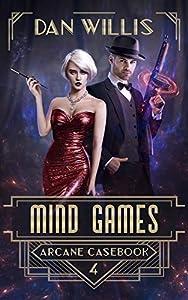 Mind Games (Arcane Casebook, #4)