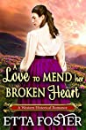 A Love to Mend Her Broken Heart