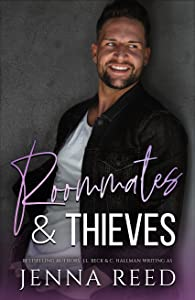 Roommates & Thieves (Breaking the Rules #3)