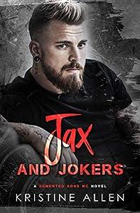 Jax and Jokers (Demented Sons MC Texas #4)