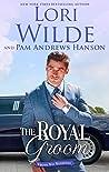 The Royal Groom (Wrong Way Weddings #4)