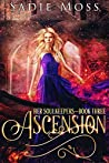 Ascension (Her Soulkeepers, #3)