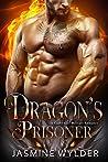 Dragon's Prisoner (Dragon Blaze Ops, #4)