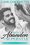 Don't Abandon the Superstar (Strong Family Romances Book 8)