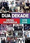 Dua Dekade Musik Indonesia 1998 - 2018