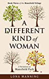 A Different Kind of Woman (Mansfield Trilogy Book 3)