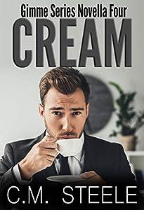 Cream (Gimme #4)