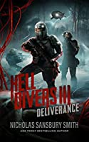 Hell Divers III: Deliverance (The Hell Divers Series Book 3)