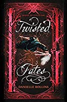 Twisted Fates (Dark Stars #2)