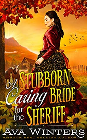 A Stubborn Caring Bride for the Sheriff