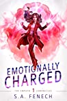 Emotionally Charged (Empath Chronicles, #1)