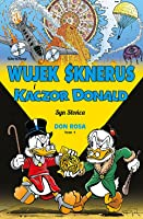 Wujek Sknerus i Kaczor Donald, Tom 1: Syn Słońca (The Don Rosa Library, #1)