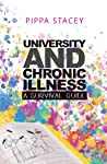 University And Chronic Illness: A Survival Guide