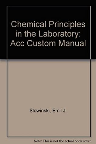 Chemical Principles in the Laboratory: Acc Custom Manual