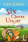 Six Cloves Under (A Garlic Farm Mystery #1)
