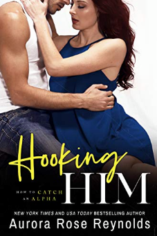 Hooking Him (How to Catch an Alpha, #3)