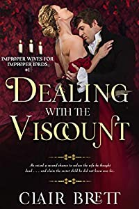 Dealing with the Viscount (Improper Wives for Proper Lords series Book 1)