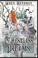 In Restless Dreams (The Phantasmer Cycle)