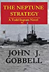 The Neptune Strategy (Todd Ingram Book 4)