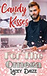 Candy Kisses for the Omega (Mountain Springs Omegas #3)