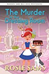 The Murder in the Dressing Room (Bakers and Bulldogs Mysteries Book 7)