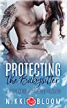 Protecting the Babysitter: A Billionaire Alpha Male Romance