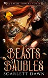 Beasts and Baubles (Trixie Towers, #4)
