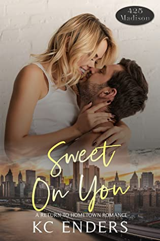 Sweet on You (A 425 Madison Novel, #13)
