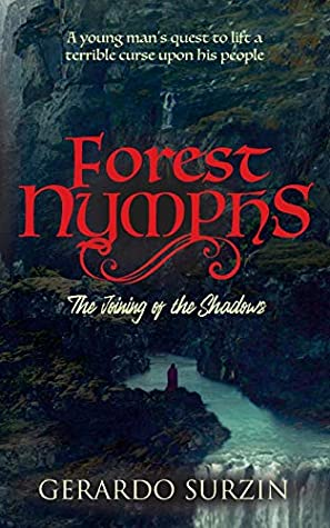 Forest Nymphs: The Joining of the Shadows