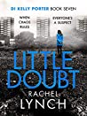 Little Doubt (DI Kelly Porter, #7) audiobook review