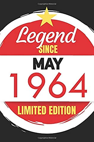 Legend Since May 1964 - Limited Edition: Blank Notebook Journal - Birthday Sketch Diary