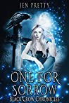 One for Sorrow (Black Crow Chronicles #1)