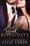 Bad Blind Date (Billionaire's Club, #8)