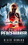 The Peacemaker (The Peacemaker #1)
