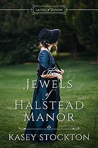 The Jewels of Halstead Manor (Ladies of Devon #1)