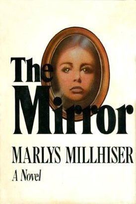 Download The Mirror By Marlys Millhiser