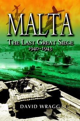 Malta: The Last Great Siege, 1940-1943