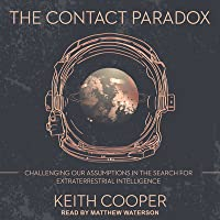 The Contact Paradox: Challenging Our Assumptions in the Search for Extraterrestrial Intelligence