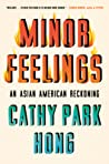 Minor Feelings: A...