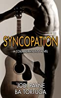 Syncopation (Collaborations, #1)