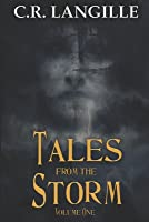 Tales from the Storm Vol. 1: A Collection of Horror Stories