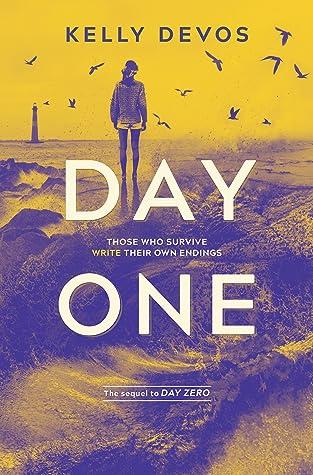 Day One (Day Zero Duology, #2)