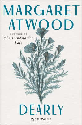 Dearly New PoemsbyMargaret Atwood