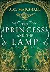 The Princess and the Lamp (Once Upon a Short Story, #7)