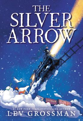 The Silver ArrowbyLev Grossman