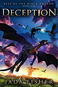Deception (Rise of the Black Dragon, #6)